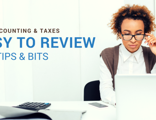 Easy to Review – Tax Tips & Bits